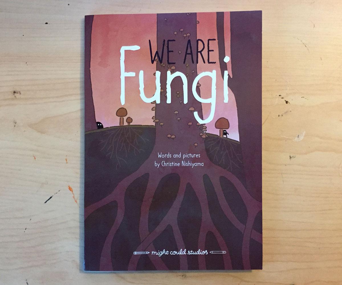 We Are Fungi MVP, Christine Nishiyama, Might Could Studios