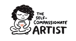 The Self-Compassionate Artist. Christine Nishiyama, Might Could Studios.